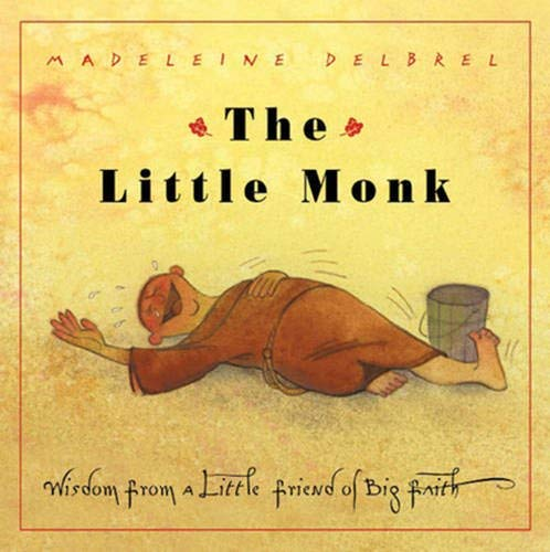 9780824523107: The Little Monk: Wisdom from a Little Friend of Big Faith