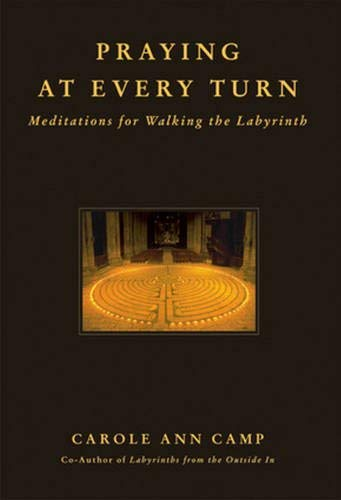 9780824523879: Praying at Every Turn: Meditations for Walking the Labyrinth