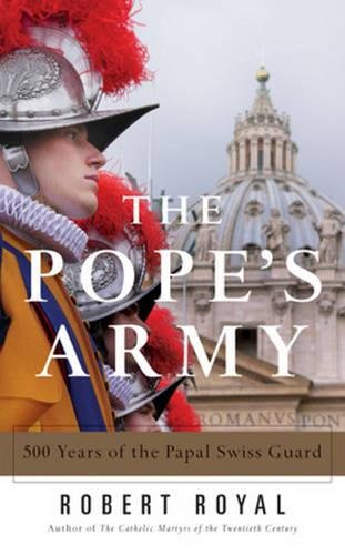 9780824523954: The Pope's Army: 500 Years of the Papal Swiss Guard