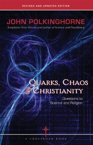 9780824524067: Quarks, Chaos & Christianity: Questions to Science and Religion