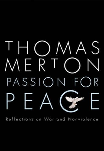 9780824524159: Passion for Peace: Reflections on War and Nonviolence