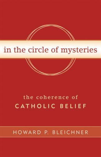 9780824524470: In the Circle of Mysteries: The Coherence of Catholic Belief
