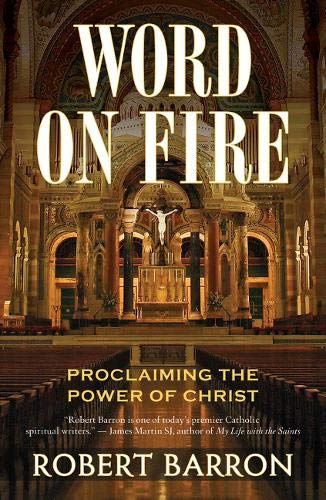 9780824524531: Word on Fire: Proclaiming the Power of Christ
