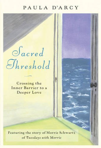 9780824524654: Sacred Threshold: Crossing the Inner Barrier to a Deeper Love