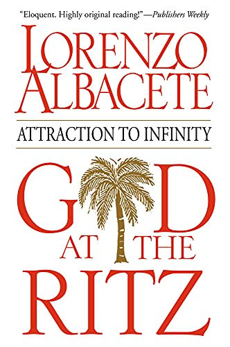 9780824524722: God at the Ritz: Attraction to Infinity