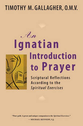 9780824524876: An Ignatian Introduction to Prayer: Scriptural Reflections According to the Spiritual Exercises