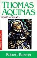 9780824525071: Thomas Aquinas: Spiritual Master (The spiritual legacy series)