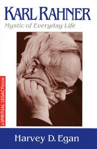 9780824525118: Karl Rahner: The Mystic of Everyday Life