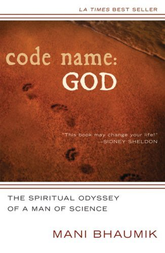 9780824525194: Code Name: God: The Spiritual Odyssey of a Man of Science