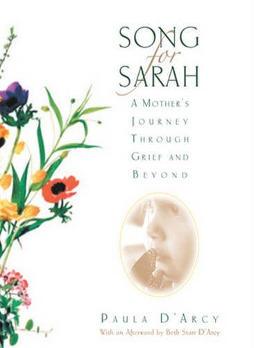 9780824525231: Song for Sarah: A Mother's Journey Through Grief and Beyond