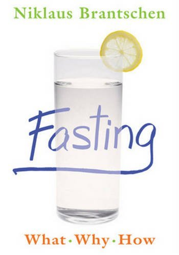 9780824525408: Fasting: What - Why - How