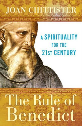 9780824525941: The Rule of Benedict: A Spirituality for the 21st Century (Spiritual Legacy Series)