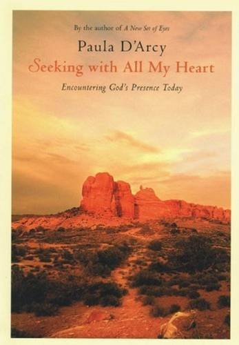 9780824525996: Seeking with All My Heart: Encountering God's Presence Today