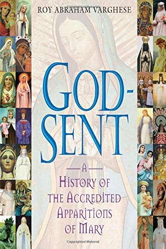 9780824526511: God-Sent: A History of the Accredited Apparitions of Mary