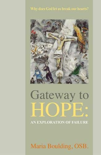 9780824526986: Gateway to Hope: An Exploration of Failure