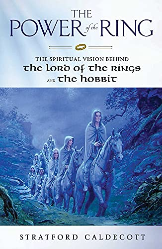 9780824549831: The Power of the Ring: The Spiritual Vision Behind the Hobbit and The Lord of the Rings