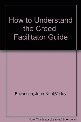 9780824570088: How to Understand the Creed: Facilitator Guide