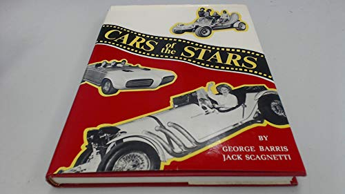 Cars of the Stars (0824601661) by George Barris; Jack Scagnetti
