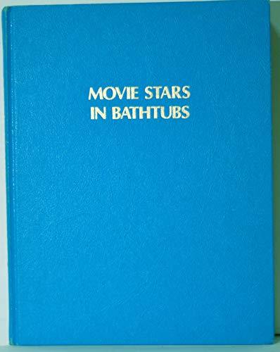 Movie Stars in Bathtubs: Scagnetti, Jack, comp.