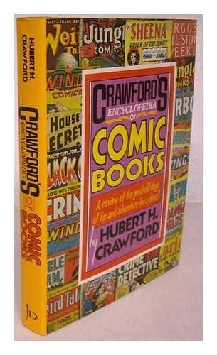 Crawford's Encyclopedia of Comic Books: Crawford, Hubert H.