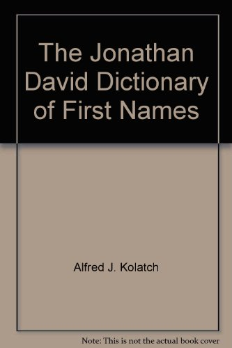 9780824602345: The Jonathan David Dictionary of First Names