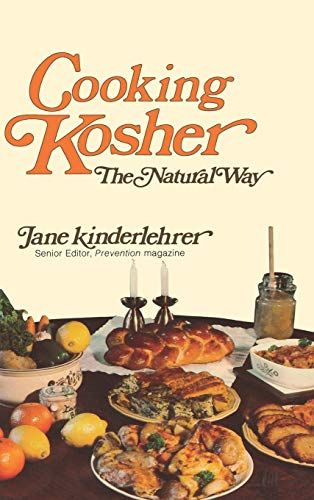Cooking Kosher The Natural Way (0824602404) by Kinderlehrer, Jane
