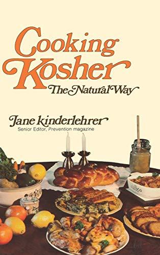 Cooking Kosher The Natural Way: Jane Kinderlehrer