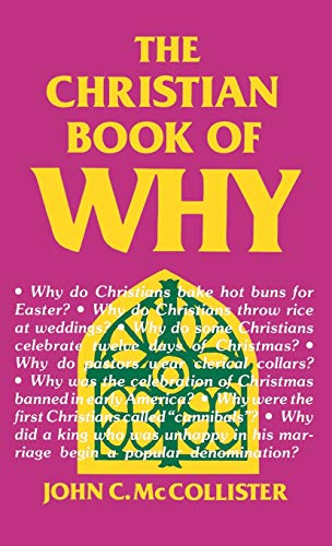 The Christian Book of Why: John C. McCollister