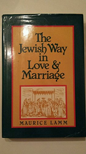9780824603199: The Jewish Way in Love and Marriage