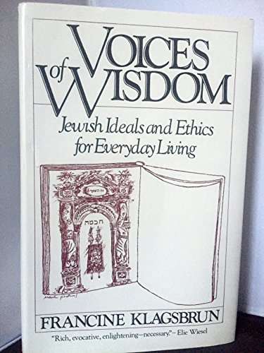 9780824603205: Voices of Wisdom: Jewish Ideals and Ethics for Everyday Living