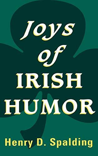 Joys of Irish Humor: Spalding Henry D