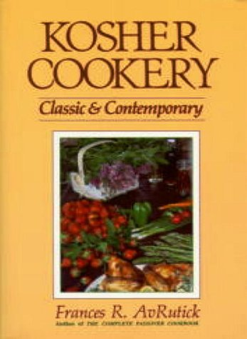 Kosher Cookery Classic & Contemporary