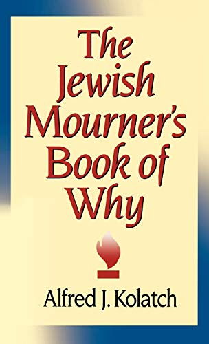 9780824603557: The Jewish Mourner's Book of Why