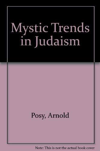 9780824603687: Mystic Trends in Judaism