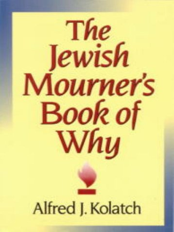 9780824603823: Jewish Mourner's Book of Why