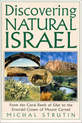 9780824604134: Discovering Natural Israel
