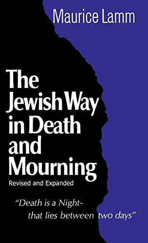 9780824604233: The Jewish Way in Death and Mourning (Revised and Expanded Edition)