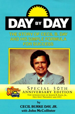 9780824604257: DAY BY DAY: The Story of Cecil B. Day and His Simple Formula for Success