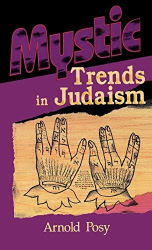 9780824604738: Mystic Trends in Judaism