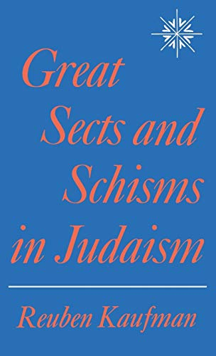 Great Sects and Schisms in Judaism: Kaufman, Reuben