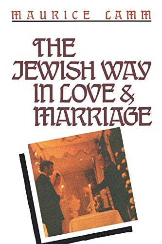 9780824604806: The Jewish Way in Love & Marriage