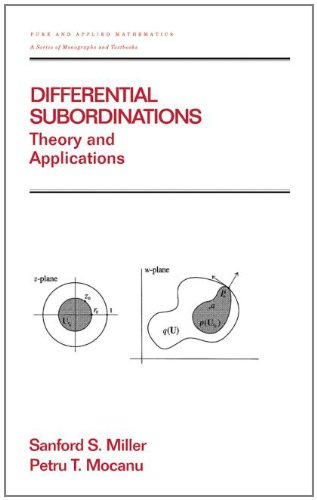 9780824700294: Differential Subordinations: Theory and Applications (Chapman & Hall/CRC Pure and Applied Mathematics)