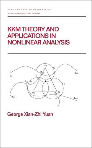 9780824700317: KKM Theory and Applications in Nonlinear Analysis (Chapman & Hall/CRC Pure and Applied Mathematics)