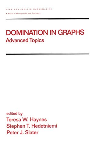 9780824700348: Domination in Graphs: Volume 2: Advanced Topics (Chapman & Hall/CRC Pure and Applied Mathematics)