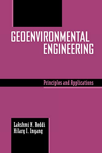 9780824700454: Geoenvironmental Engineering: Principles and Applications (Books in Soils, Plants, and the Environment)