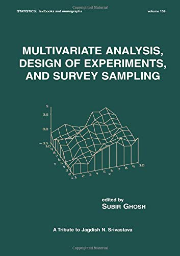 Multivariate Analysis, Design of Experiments, and Survey Sampling: Ghosh, Subir