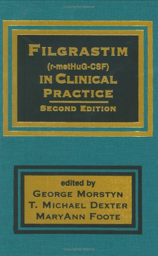 9780824700577: Filgrastim (r-metHuG-CSF) in Clinical Practice, Second Edition