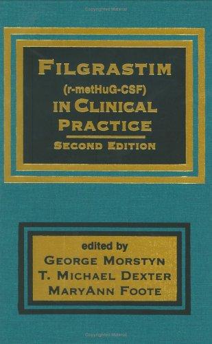 9780824700577: Filgrastim (r-metHuG-CSF) in Clinical Practice, Second Edition