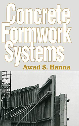 9780824700720: Concrete Formwork Systems (Civil and Environmental Engineering Series, Vol. 2)