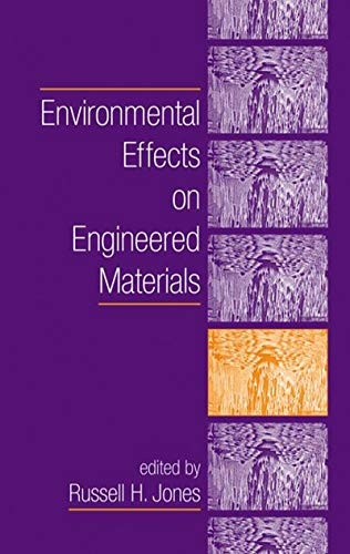 9780824700744: Environmental Effects on Engineered Materials (Corrosion Technology)